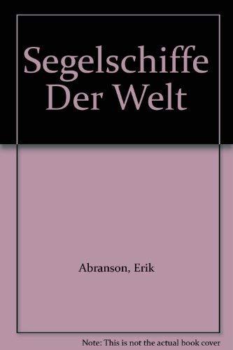Segelschiffe Der Welt (0947637974) by Abranson, Erik