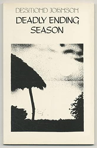Deadly Ending Season: Desmond Johnson