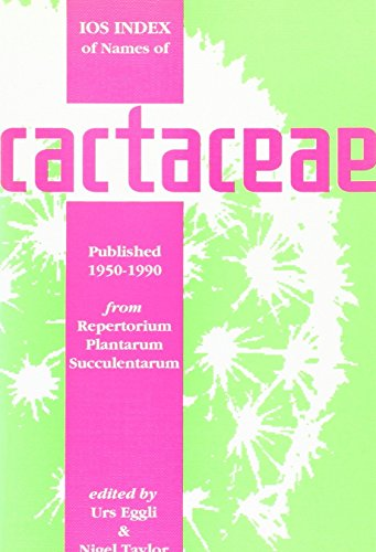 IOS Index of Names of Cactaceae: International Organisation for Succulent Plant Study