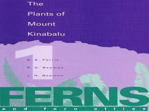 9780947643386: Plants of Mount Kinabalu Part 1. Ferns and Fern Allies (v. 1)
