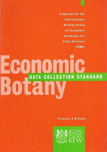 Economic Botany Data Collection Standard Format: Paperback: Frances E. M.