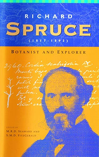 9780947643942: Richard Spruce (1817-1893): Botanist and Explorer