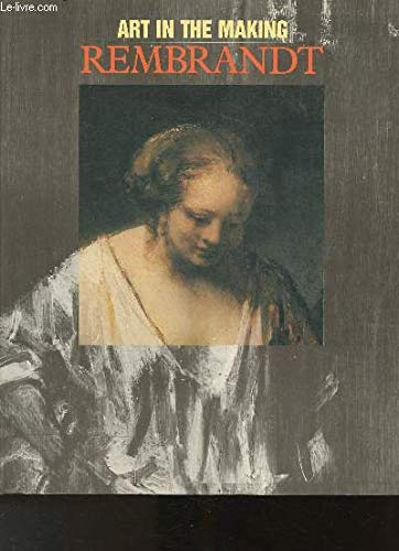 Rembrandt (Art in the Making) (9780947645496) by David Bomford; Christopher Brown; Ashok Roy