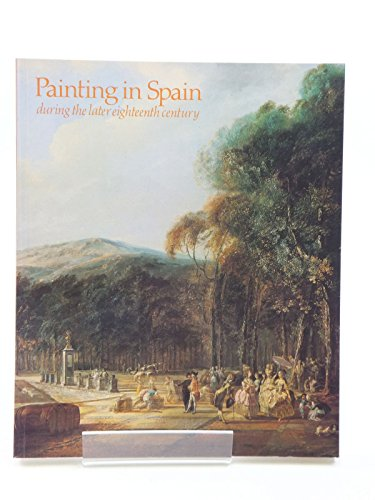 Painting in Spain During the Later Eighteenth Century: Helston, Michael