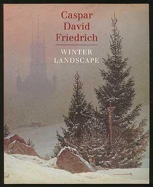 Caspar David Friedrich: Winter Landscape (Painting in: John Leighton, Colin