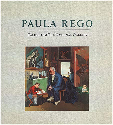 9780947645960: Paula Rego: Tales from the National Gallery
