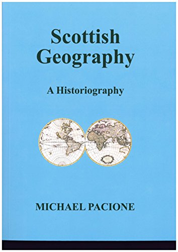 9780947649999: Scottish Geography : A Historiography