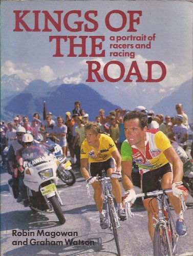 9780947655204: Kings of the Road: Portrait of Racers and Racing