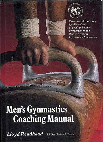 Men's Gymnastics Coaching Manual: Readhead, Lloyd