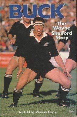 9780947655938: Buck: The Wayne Shelford Story