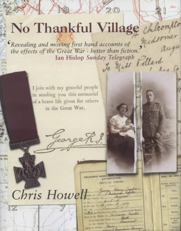 No Thankful Village. The Impact of the Great War on a Group of Somerset Villages - a Microcosm (S...