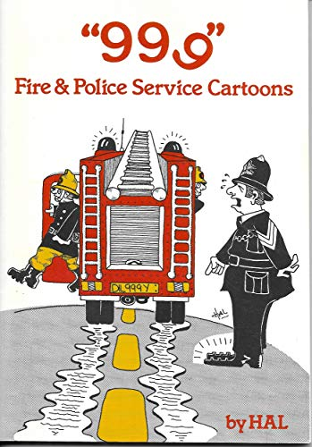 9780947665029: 999 Fire and Police Service Cartoons