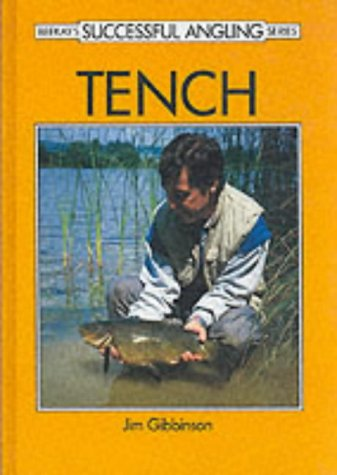 9780947674281: Tench (Beekay's successful angling series)