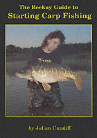 9780947674441: Beekay Guide to Starting Carp Fishing