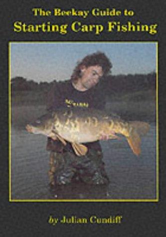 9780947674441: Beekay Guide to Starting Carp Fishing