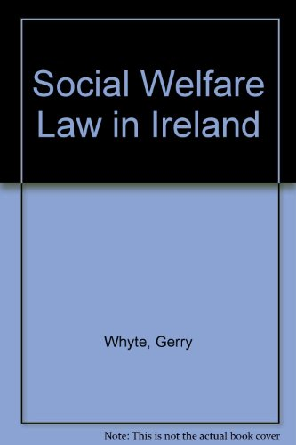 Social Welfare Law in Ireland: Gerry Whyte