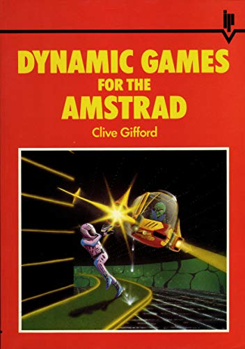 9780947695163: Dynamic Games for the Amstrad