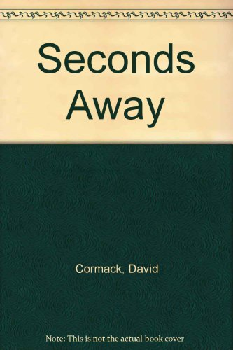 9780947697419: Seconds Away by Cormack, David
