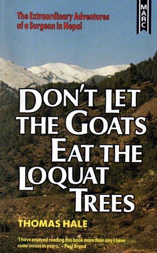 Don't Let the Goats Eat the Loquat Trees: Hale, Thomas