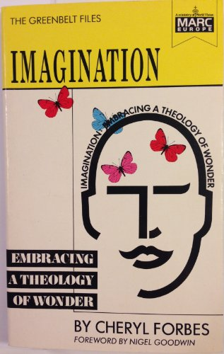 9780947697686: Imagination: Embracing a Theology of Wonder (The Greenbelt files)
