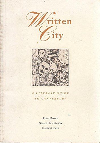 Written City: Literary Guide to Canterbury