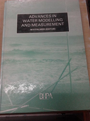 Advances In Water Modelling And Measurement