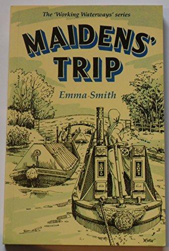 9780947712051: Maidens Trip (Working Waterways)
