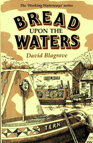 9780947712273: Bread Upon the Waters (Working Waterways)