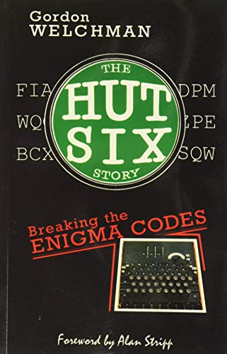 9780947712341: The Hut Six Story : Breaking the Enigma Codes
