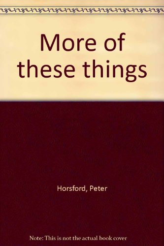 More of These Things: Horsford, Peter