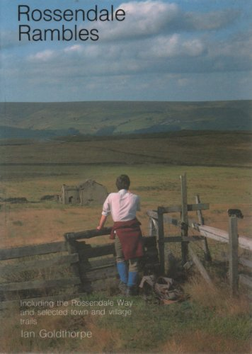 9780947738037: Rossendale rambles: Including the Rossendale Way and selected town and village trails