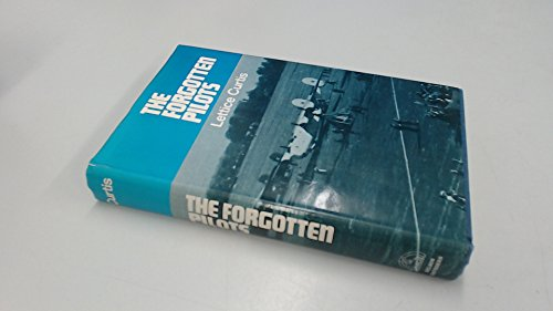 9780947750022: Forgotten Pilots: A Story of the Air Transport Auxiliary