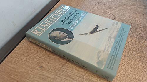 9780947750053: R.J.Mitchell: World Famous Aircraft Designer - Schooldays to Spitfire