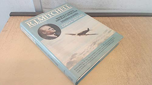 9780947750053: R.J.Mitchell: World Famous Aircraft Designer - Schooldays to Spitfire