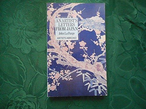 An Artist's Letters from Japan: La Farge John
