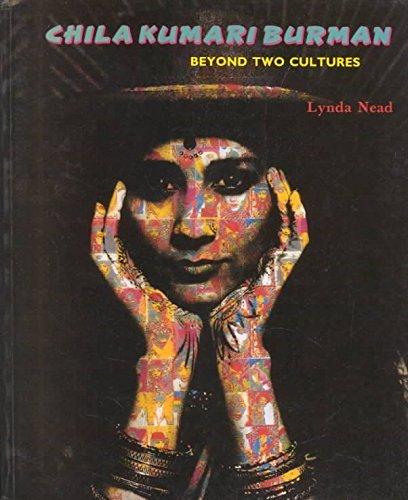 Chila Kumari Burman : Beyond Two Cultures: Burman, Chila Kumari]