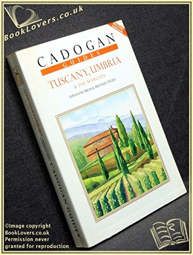 Cadogan Guides - Tuscany, Umbria & Marches