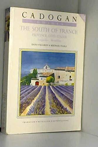 9780947754303: 'THE SOUTH OF FRANCE: PROVENCE, COTE D'AZUR, LANGUEDOC-ROUSSILLON: CADOGAN GUIDES'