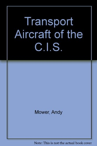 9780947755140: Transport Aircraft of the C.I.S.