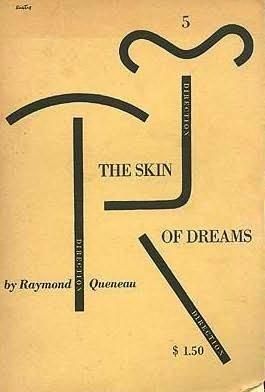 The Skin of Dreams Queneau, Raymond and Kaplan, H. J.