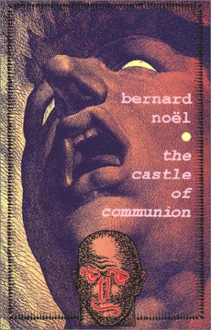 9780947757298: The Castle of Communion (Atlas Press)