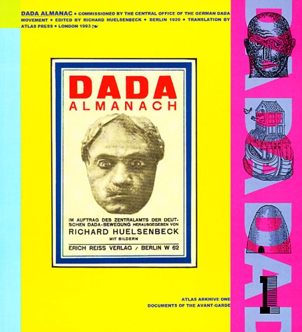 9780947757625: The Dada Almanac (Atlas Arkhive)