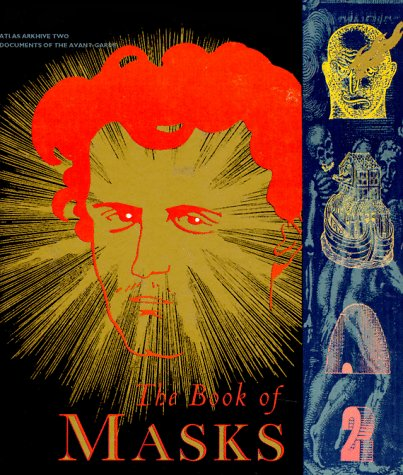 9780947757816: The Book of Masks: An Anthology of French Symbolist & Decadent Writing (Atlas Arkhive)