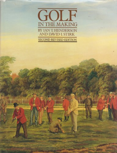 Golf in the Making: Ian T. Henderson
