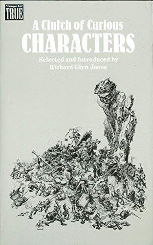 A Clutch of Curious Characters (Strange But True): Xanadu Publications Ltd