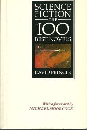 Science Fiction: The 100 Best Novels (0947761101) by Pringle, David
