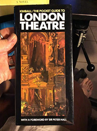 Pocket Guide to London Theatre: GEORGE KIMBALL