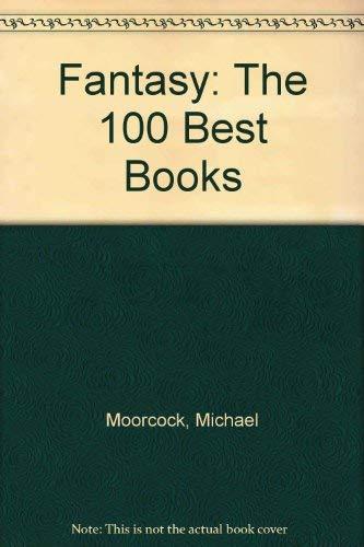 Fantasy: 100 Best Books: Michael Moorcock, Jim