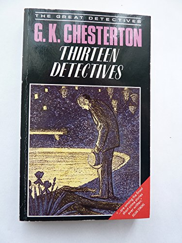 9780947761516: Thirteen Detectives (The great detectives)