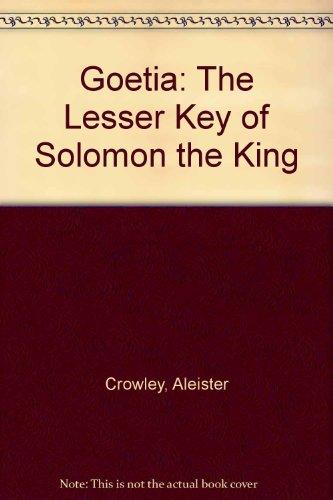 9780947762049: Goetia: The Lesser Key of King Solomon
